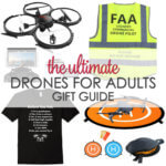 The Ultimate Drones for Adults Gift Guide