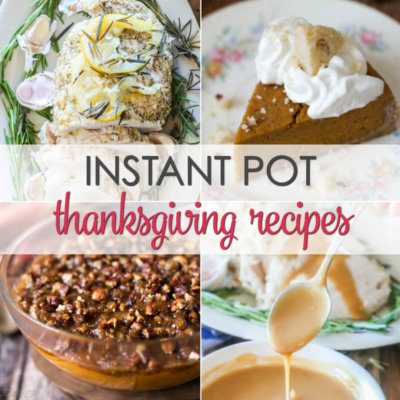 10 Instant Pot Thanksgiving Recipes