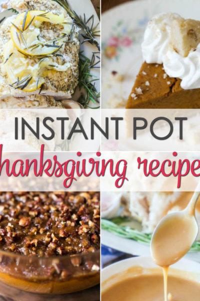 10 Instant Pot Thanksgiving Recipes