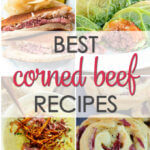 Best Corned Beef Recipes