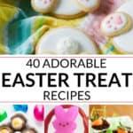40 Easter Treats Recipes