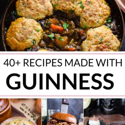 Crave Worthy Recipes Made with Guinness Stout