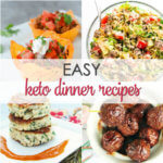 Keto Diet Dinner Recipes