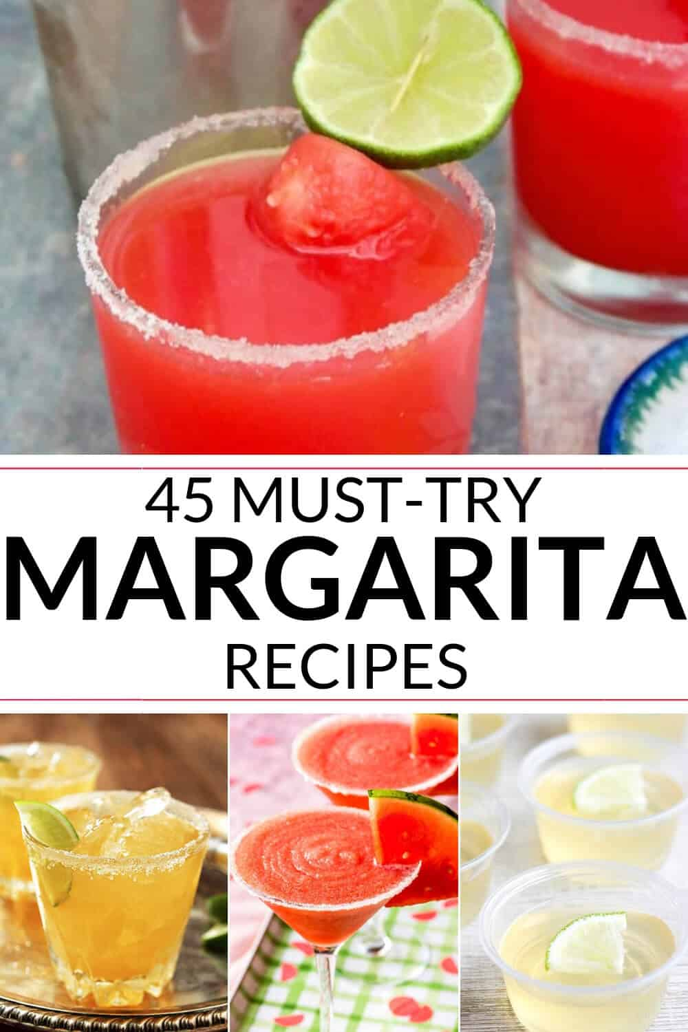 COLLECTION OF MUST TRY MARGARITA RECIPES