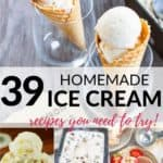 40 Easy Homemade Ice Cream Recipes