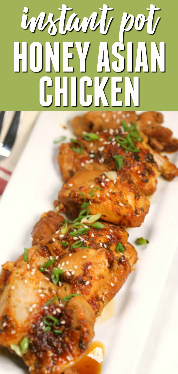 This Instant Pot Honey Asian Chicken is so delicious it will melt in your mouth! Every time I whip up honey garlic chicken thighs my family goes crazy and there are no leftovers.  If you are a fan of easy instant pot recipes with chicken then you have to try this one out. #itisakeeper #recipe #recipes #easyrecipe #quickrecipe #dinner #chicken #instantpot #pressurecooker #30minuterecipe