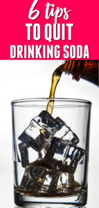 TIPS TO QUIT DRINKING SODA