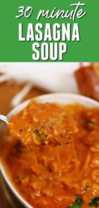 30 minute lasagna soup
