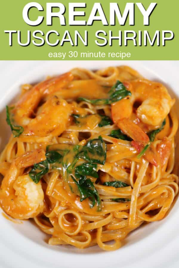 This Creamy Tuscan Shrimp Pasta is an easy 30 minute recipe.  I use a few tricks to get this creamy, shrimp tomato pasta on the table quickly.   #onepotrecipe #shrimp #easyrecipe