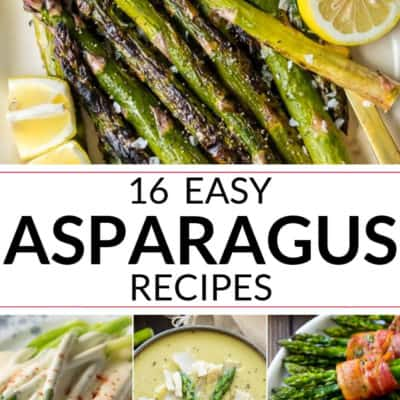 16 Easy Asparagus Recipes