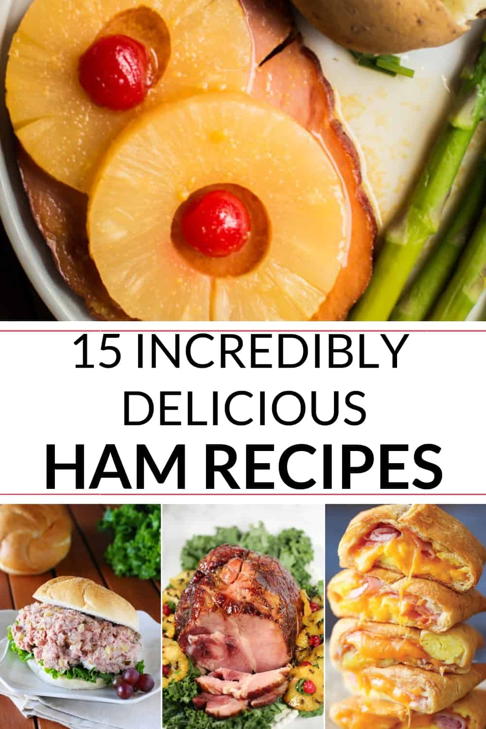 A collection of delicious baked ham recipe
