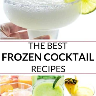 Best Frozen Drinks and Cocktails