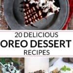 a collection of 20 delicious Oreo recipes