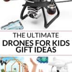 Ultimate Drones for Kids Gift Guide