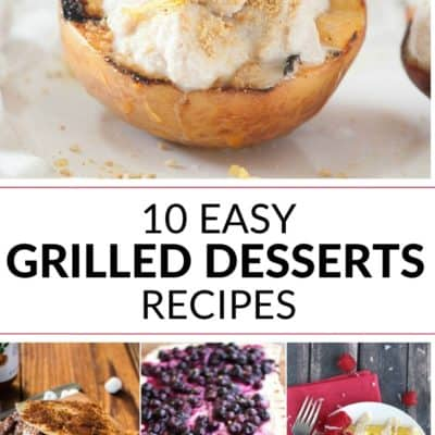 10 Easy Grilled Desserts