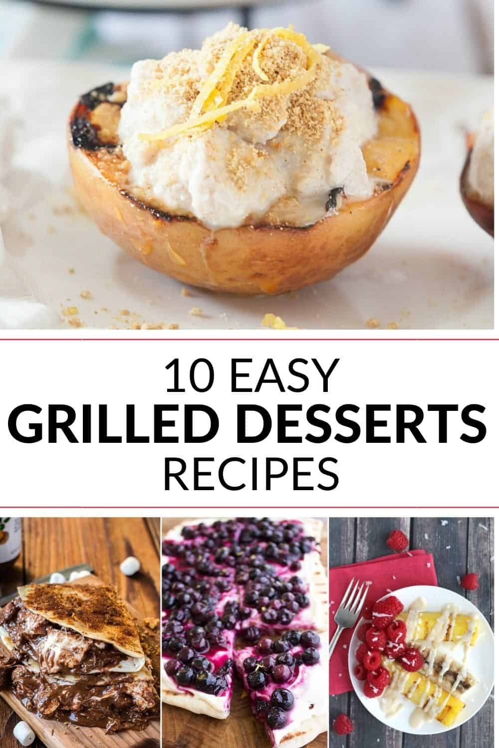These grilled desserts are easy recipes and a great way to diversify your recipes!