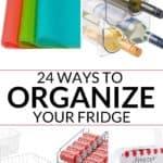 24 awesome ways to up your fridge organization