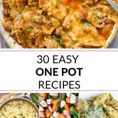 30 Easy One Pot Recipes