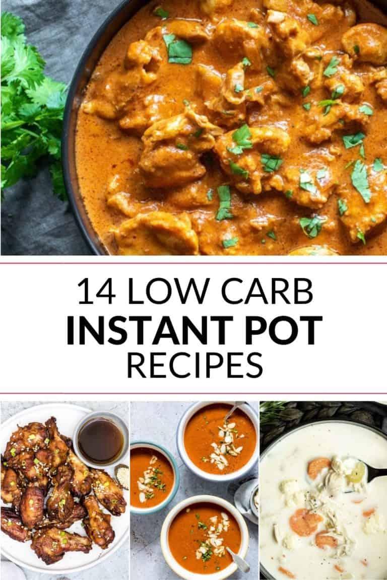 14 Low Carb Instant Pot Recipes