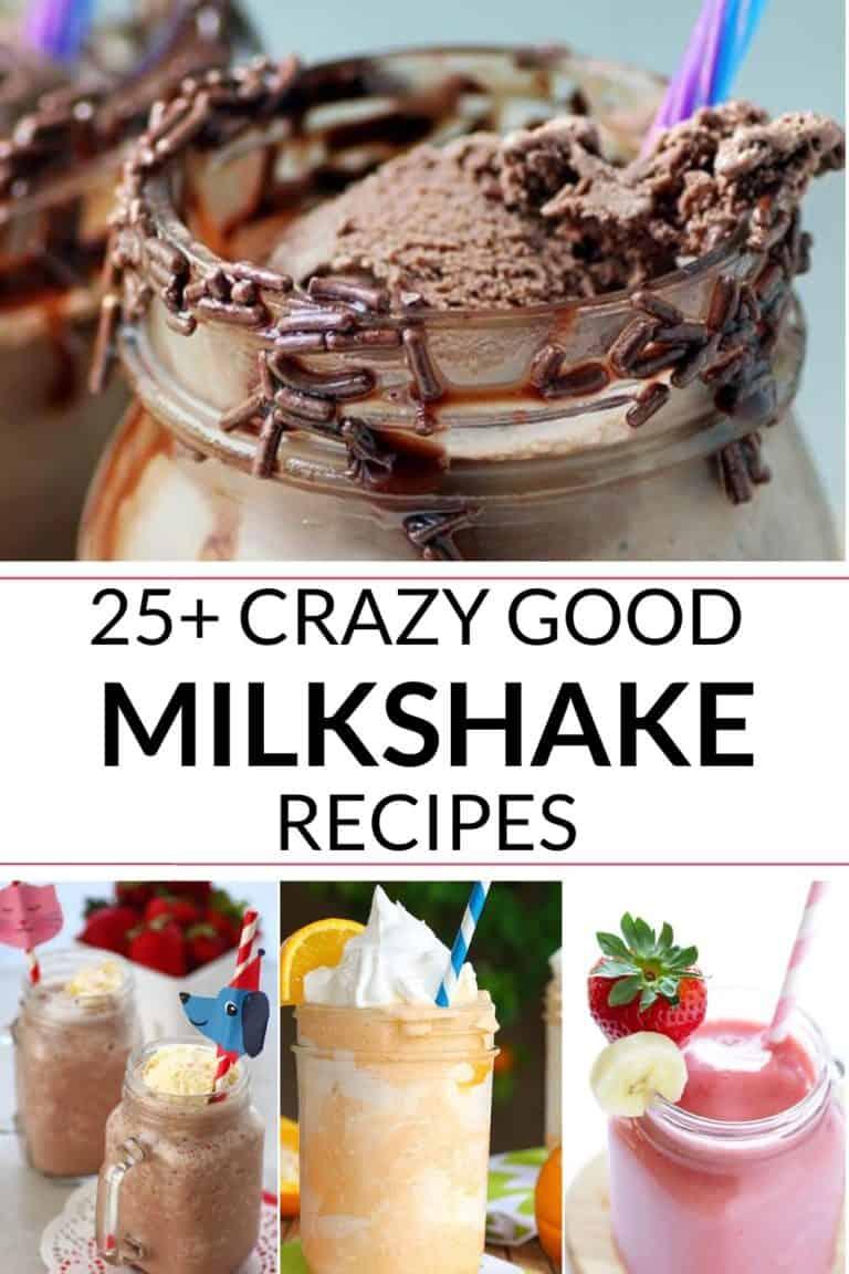 26 of the Most Amazing Best Milkshakes