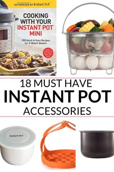 a collection of 18 awesome must have instant pot accessories