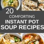 a superb list of 20 delicious instant pot soup recipes