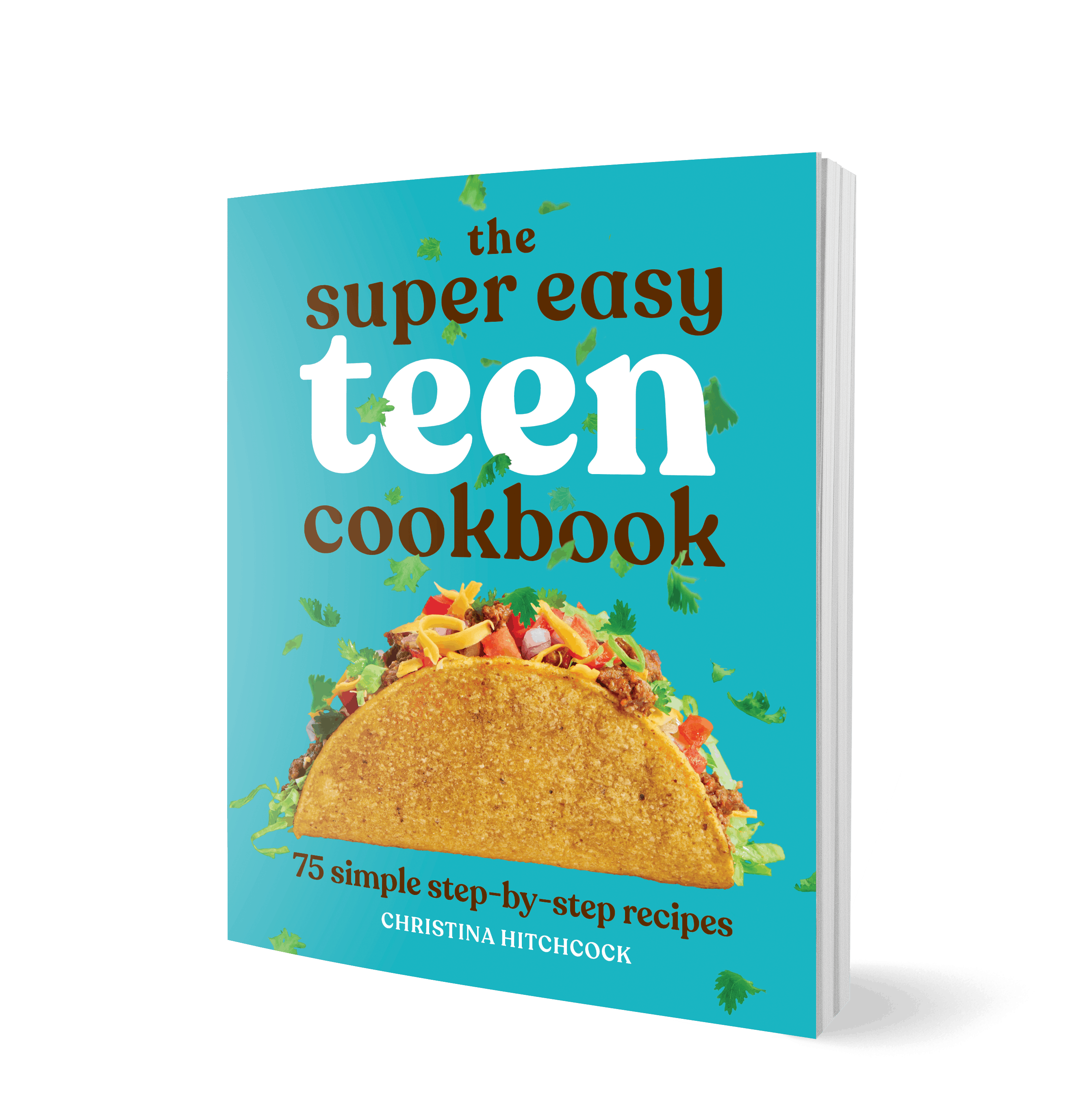 3d view of The Super Easy Teen Cookbook by Christina Hitchcock