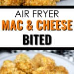 close up of a cut open mac and cheese bite and a plate of Air Fryer Mac & Cheese Bites