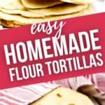 Close up and picture of a group of Flour Tortillas