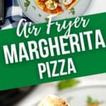 a picture of an airfryer Margherita Pizza and a close up on a slice.