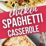 Close up on serving and casserole full of chicken spaghetti pasta