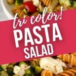 side view of white bowl with pasta sauce and a close up of the tri color pasta salad.