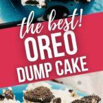 Oreo Dump Cake closeup and top shot.