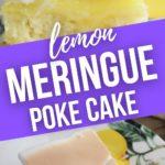 Close up and side view of lemon meringue poke cake.